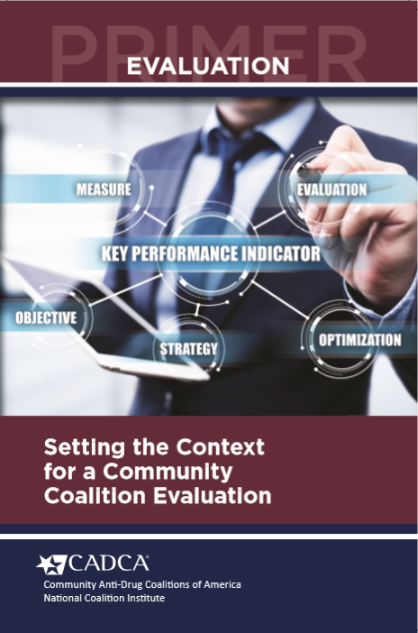 Evaluation Primer: Setting the Context for a Community Anti-Drug Coalition Evaluation